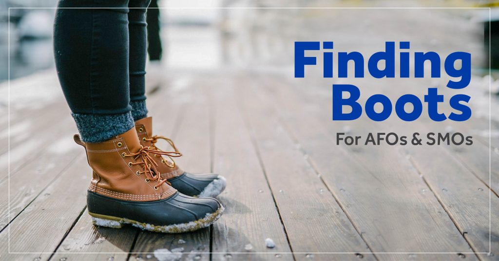 finding boots for AFOs and SMOs