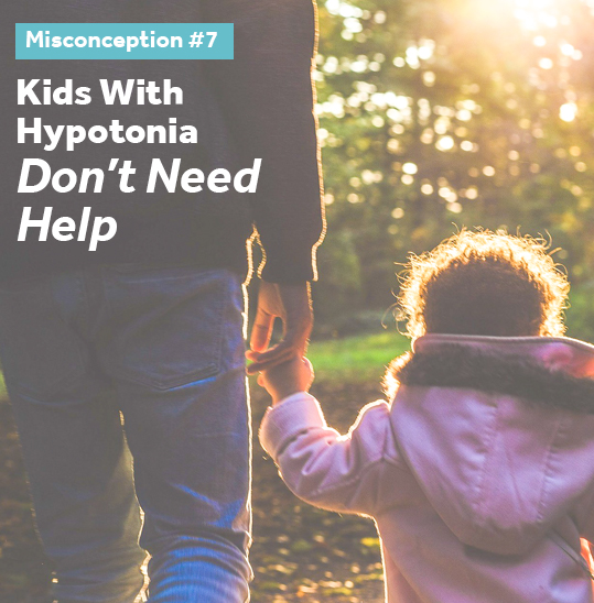 Kids with hypotonia need help and proper treatment