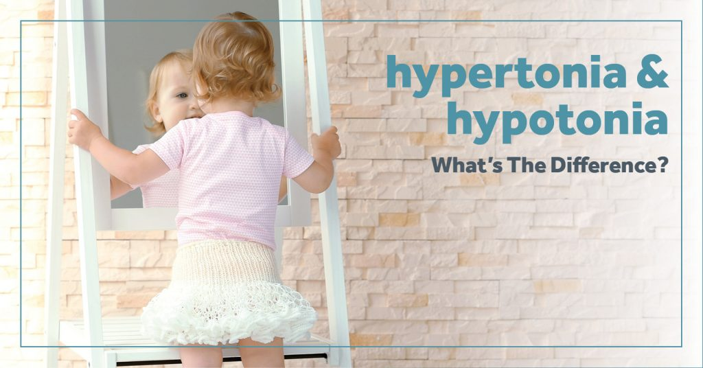 hypertonia and hypotonia - what's the difference?