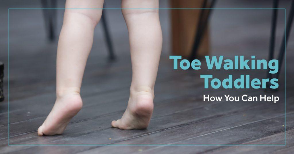 Toe Walking Toddlers Blog Header